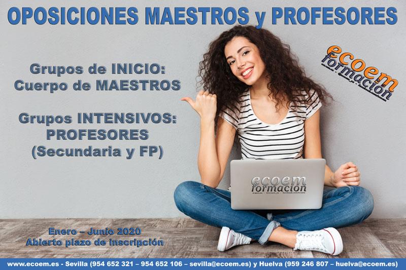 Oposiciones Maestros (grupos de inicio) y Profesores (grupos intensivos)